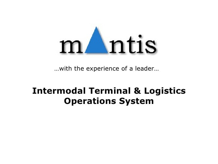Intermodal Terminal & Logistics Operations System … with the experience of a leader…