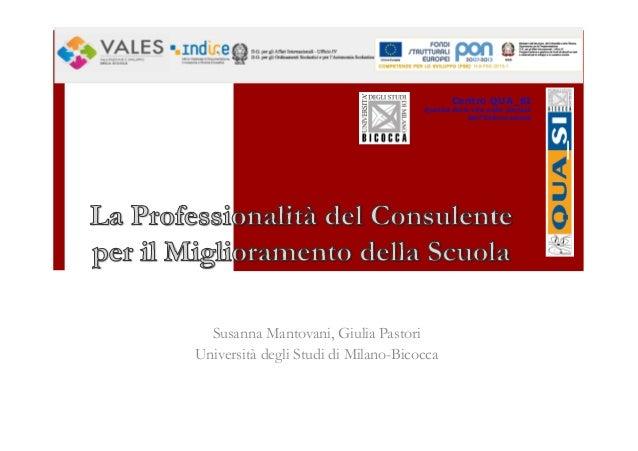 Centro QUA_SI Qualità della vita nella Società dell'Informazione Susanna Mantovani, Giulia Pastori Università degli Studi ...