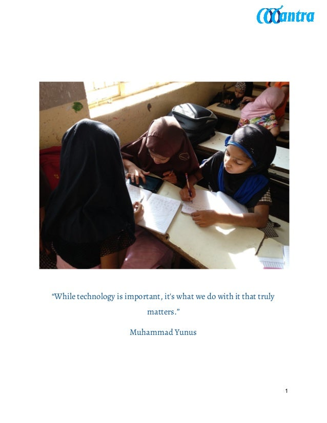 """""""While technology is important, it's what we do with it that truly matters."""" Muhammad Yunus 1"""