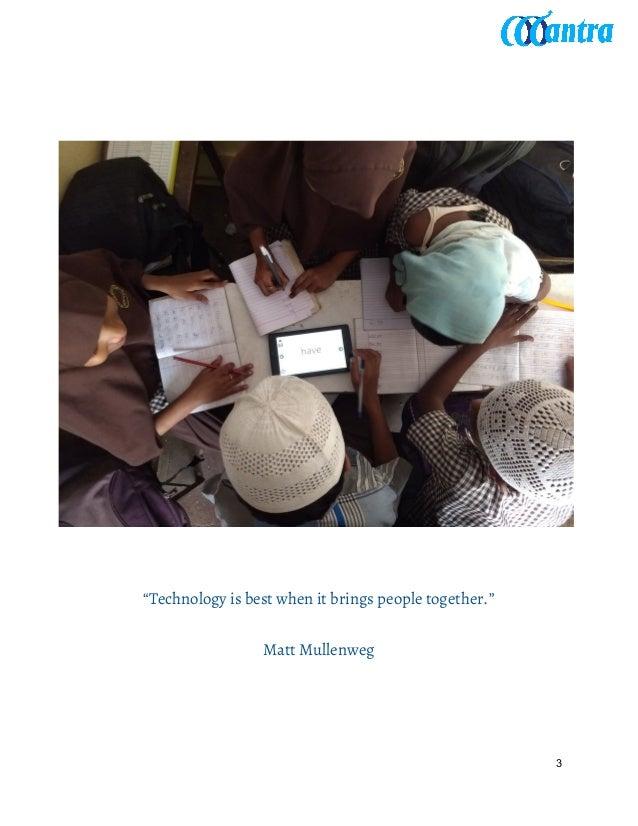 """Technology is best when it brings people together."" Matt Mullenweg 3"