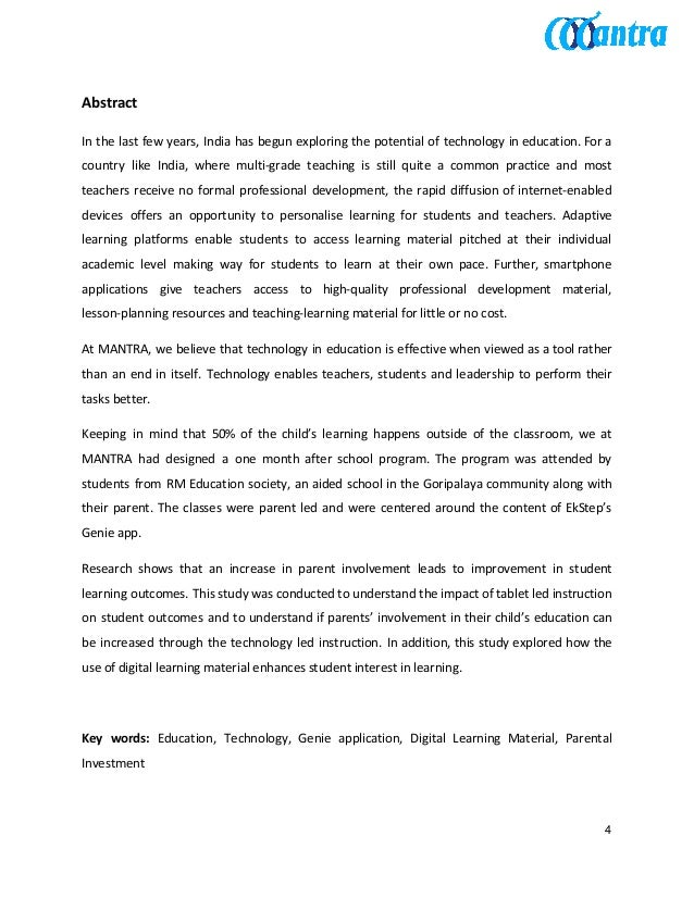 Abstract In the last few years, India has begun exploring the potential of technology in education. For a country like Ind...