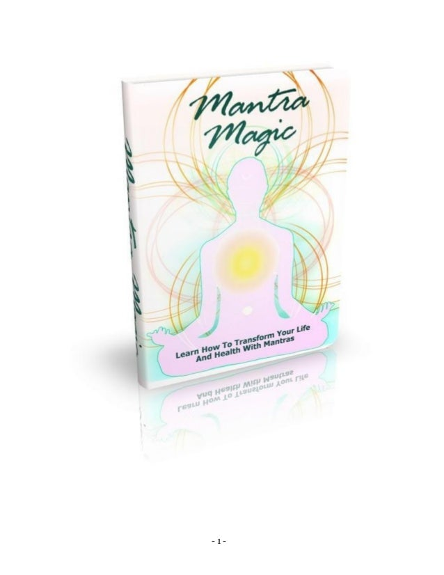 mantra magic learn how to transform your life and health with mantras 1 638