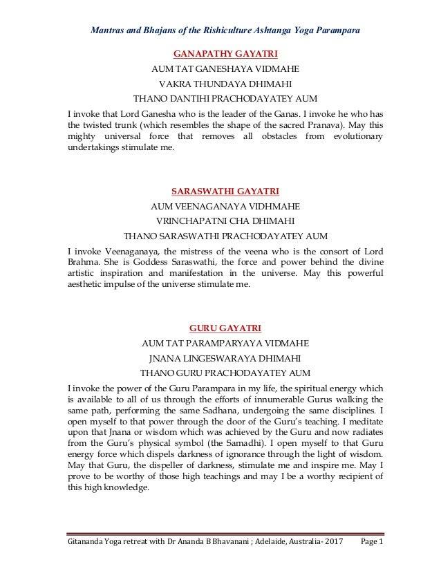 Mantras and Bhajans of the Rishiculture Ashtanga Yoga Parampara Gitananda Yoga retreat with Dr Ananda B Bhavanani ; Adelai...