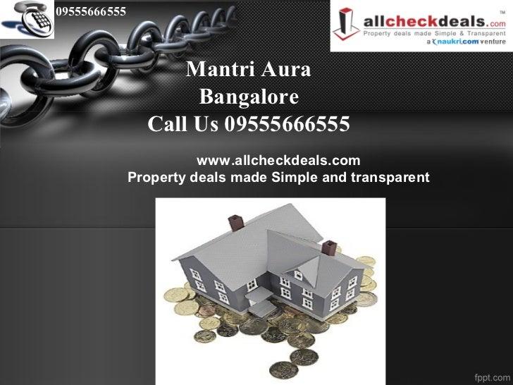 09555666555                    Mantri Aura                     Bangalore                Call Us 09555666555               ...