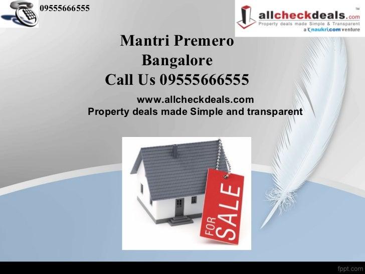09555666555               Mantri Premero                   Bangalore              Call Us 09555666555                    w...