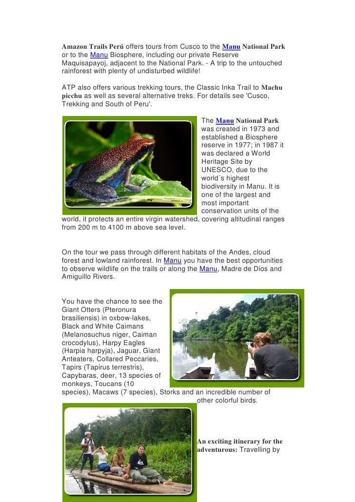 Amazon Trails Perú offers tours from Cusco to the Manu National Park or to the Manu Biosphere, including our private Reser...