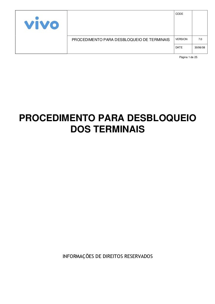 CODE               PROCEDIMENTO PARA DESBLOQUEIO DE TERMINAIS   VERSION            7.0                                    ...