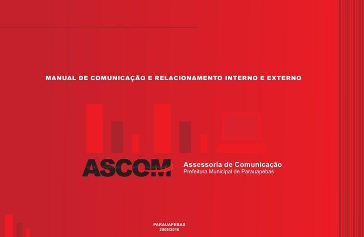MANUAL DE COMUNICAÇÃO E RELACIONAMENTO INTERNO E EXTERNO                                      Assessoria de Comunicação   ...