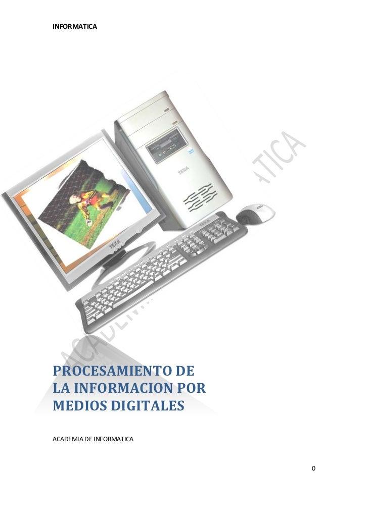PROCESAMIENTO DE LA INFORMACION POR MEDIOS DIGITALESACADEMIA DE INFORMATICA-6636941084551<br />1. Coloca en cada flecha el...