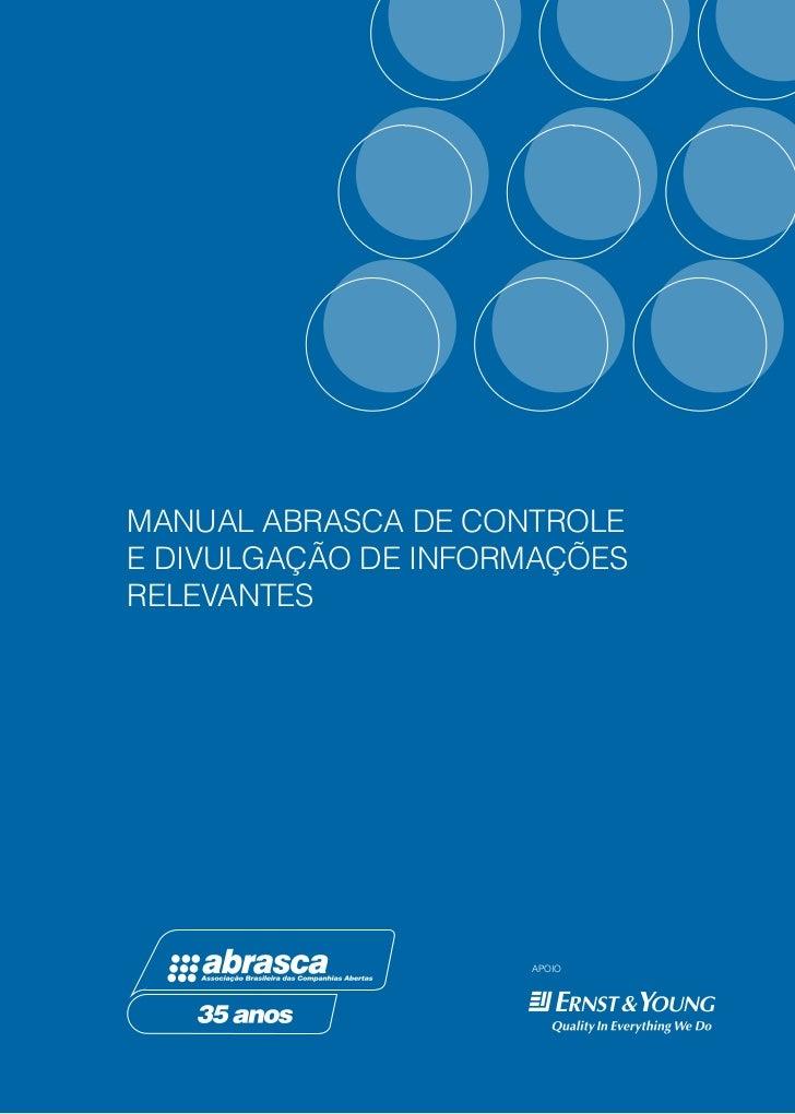 MANUAL ABRASCA DE CONTROLEE DIVULGAÇÃO DE INFORMAÇÕESRELEVANTES                     APOIO