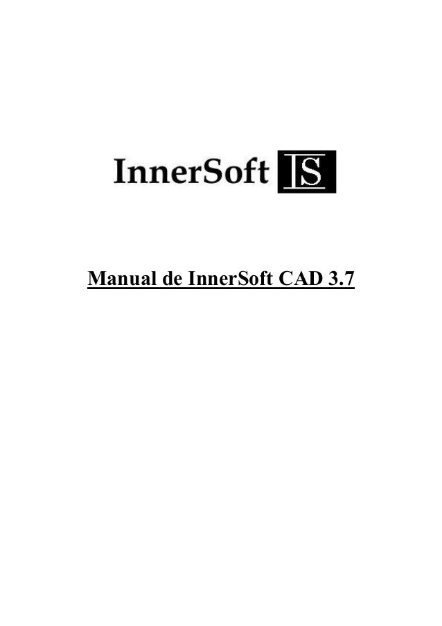 Manual de InnerSoft CAD 3.7
