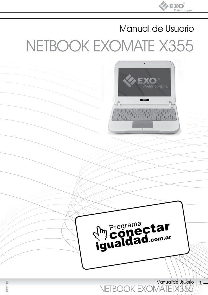 Manual de Usuario             NETBOOK EXOMATE X355                                 Manual de UsuarioF032-GG-00            ...