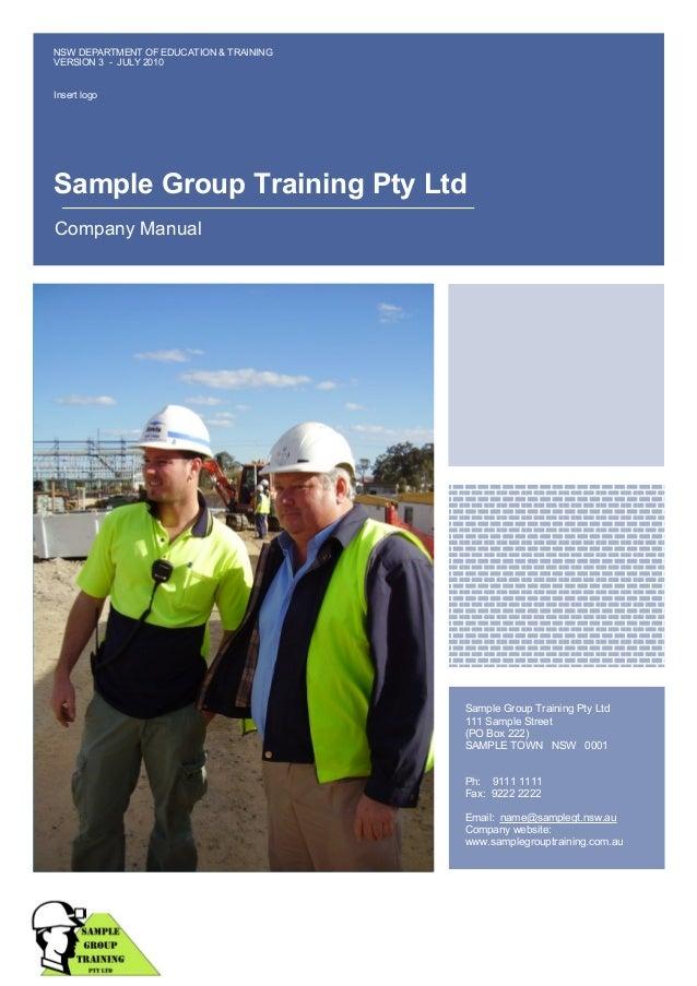 NSW DEPARTMENT OF EDUCATION & TRAINING VERSION 3 - JULY 2010 Insert logo  Sample Group Training Pty Ltd Company Manual  Yo...