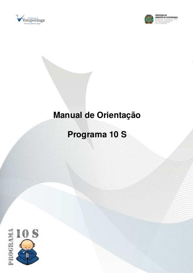 Manual de Orientação Programa 10 S