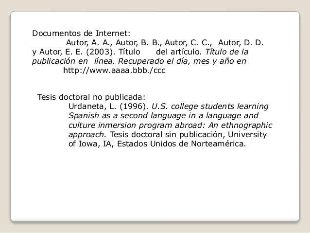 Documentos de Internet: Autor, A. A., Autor, B. B., Autor, C. C., Autor, D. D. y Autor, E. E. (2003). Título del artículo....