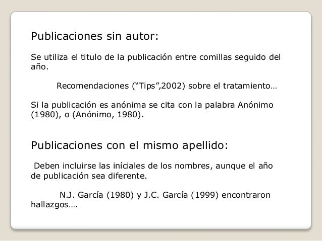 """Publicaciones sin autor: Se utiliza el titulo de la publicación entre comillas seguido del año. Recomendaciones (""""Tips"""",20..."""