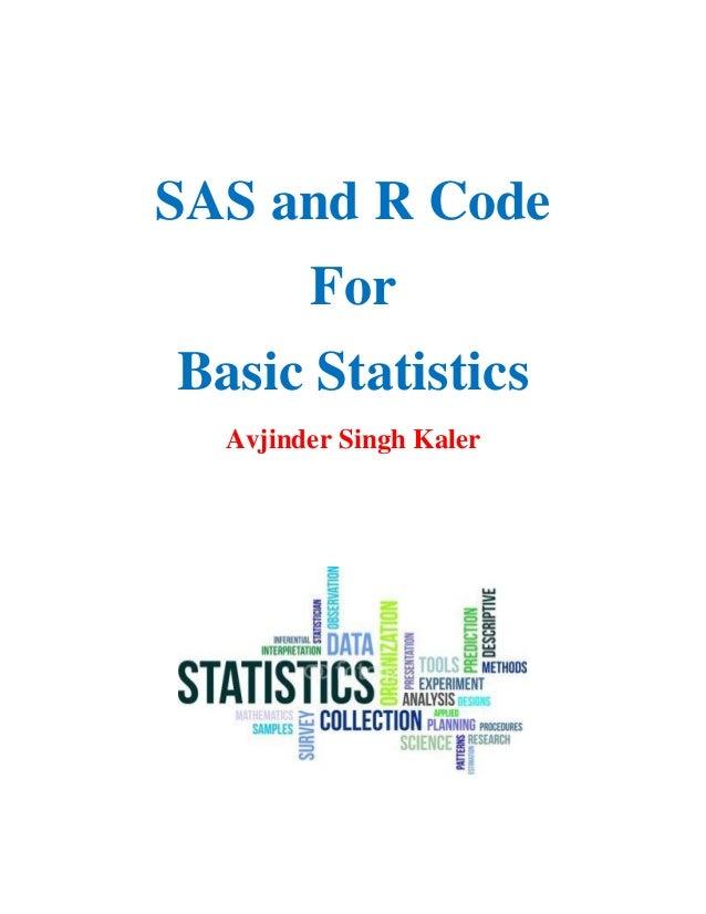 SAS and R Code for Basic Statistics