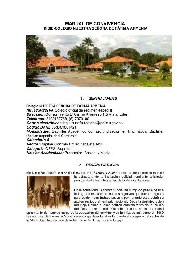 MANUAL DE CONVIVENCIA DIBIE-COLEGIO NUESTRA SEÑORA DE FÁTIMA ARMENIA 1. GENERALIDADES Colegio NUESTRA SEÑORA DE FÁTIMA ARM...