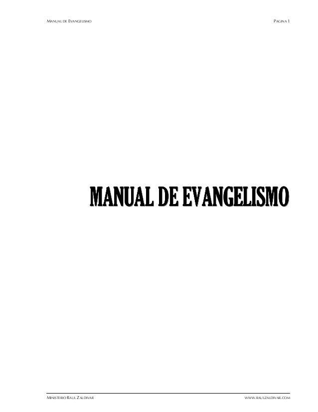 MANUAL DE EVANGELISMO PAGINA 1 MINISTERIO RAUL ZALDIVAR WWW.RAULZALDIVAR.COM MMMMMMMMMMMMAAAAAAAAAAAANNNNNNNNNNNNUUUUUUUUU...