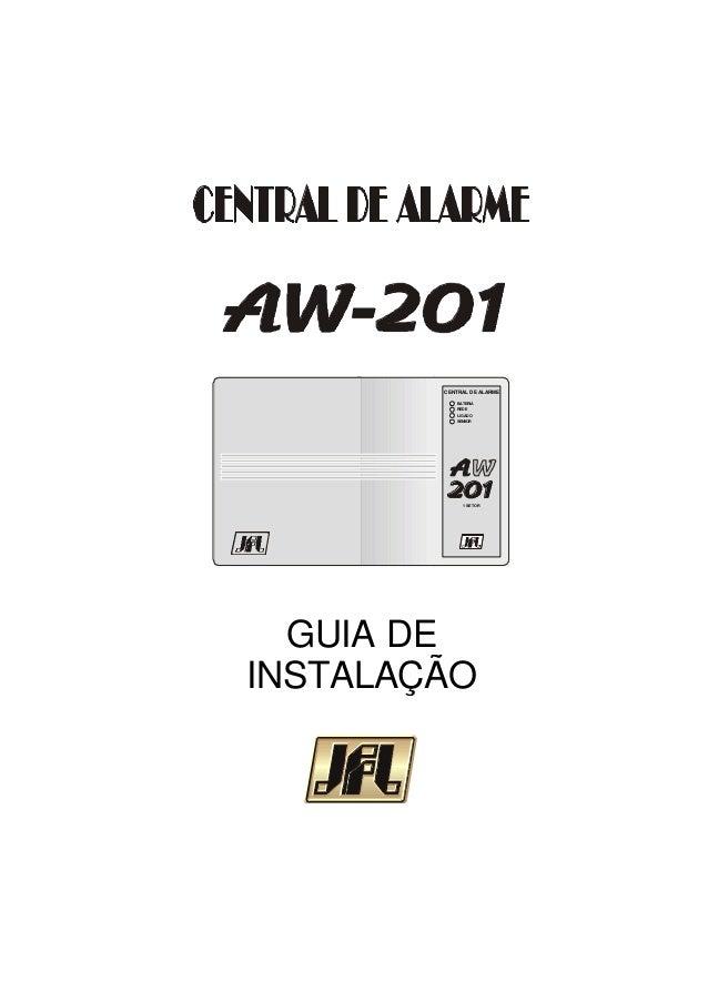 BATERIA REDE LIGADO SENSOR 1SETOR CENTRAL DE ALARME GUIA DE INSTALAÇÃO