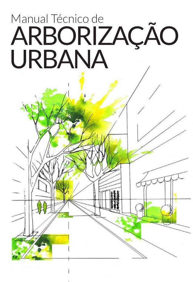 Arborização Manual Técnico de Urbana