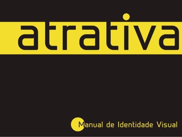 Manual de Identidade Visual - Atrativa Soluções em TI