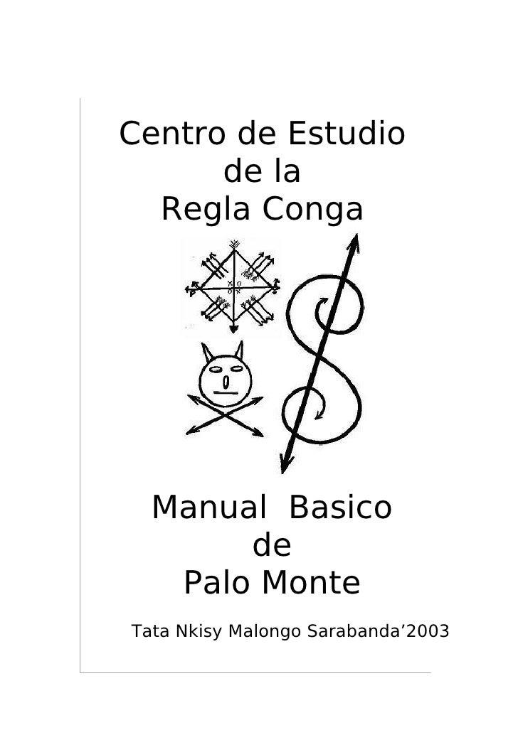 Centro de Estudio      de la  Regla Conga  Manual Basico       de   Palo MonteTata Nkisy Malongo Sarabanda'2003