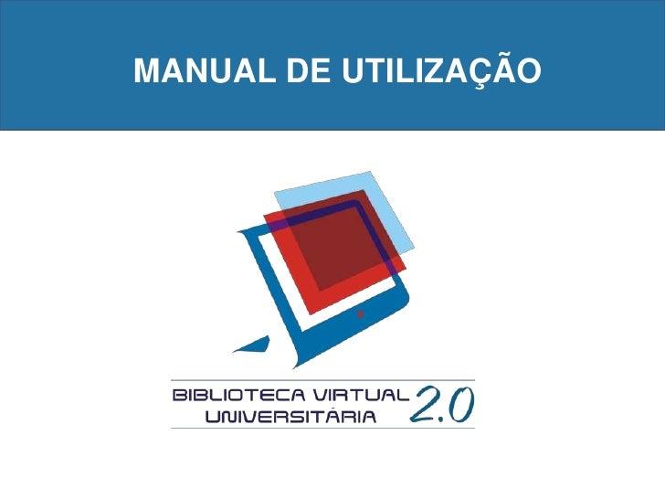 MANUAL DE UTILIZAÇÃO<br />