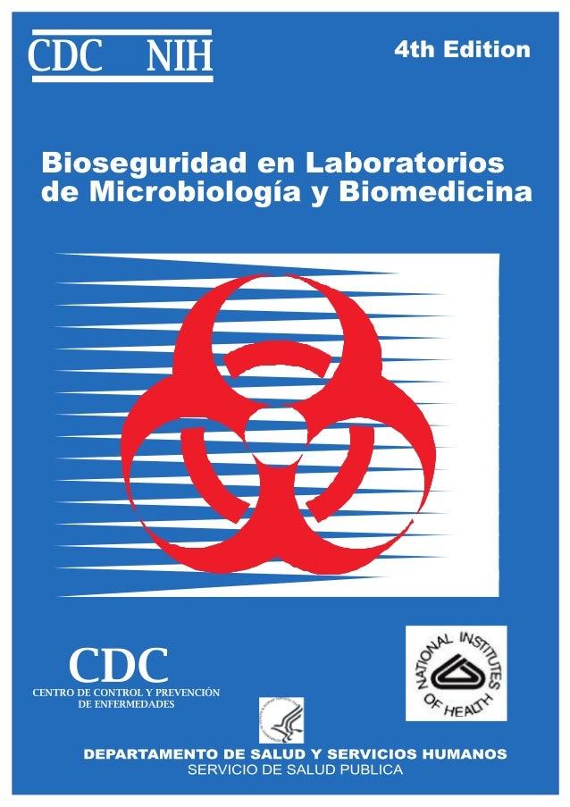 BIOSEGURIDAD EN LABORATORIOS DE MICROBIOLOGÍA Y BIOMEDICINA TRADUCCIÓN AL ESPAÑOL Ministerio de Salud Subsecretaria de Pro...