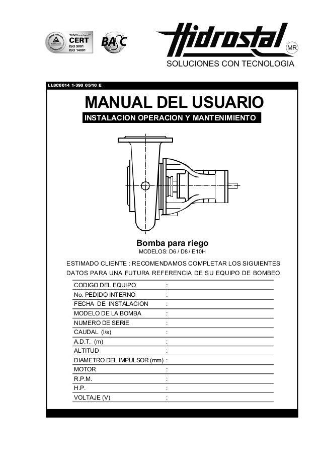 LL8C0014_1-390_05/10_E              MANUAL DEL USUARIO              INSTALACION OPERACION Y MANTENIMIENTO                 ...