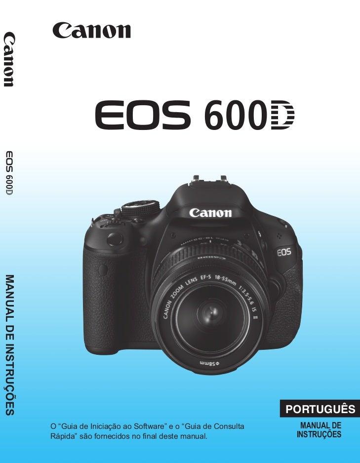 manual canon 600d t3i em portugu s rh pt slideshare net Canon Rebel T3i 600D Canon Rebel T3i EOS 600D