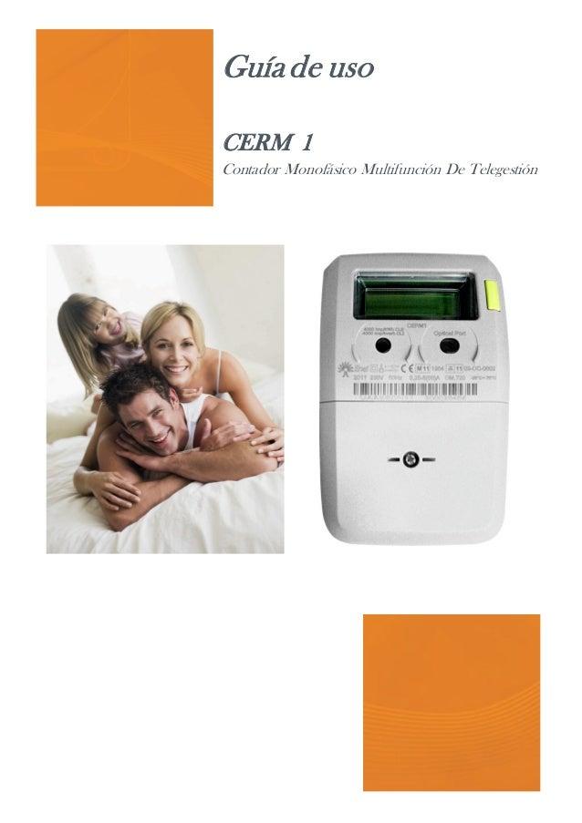 Guíade uso CERM 1 Contador Monofásico Multifunción De Telegestión