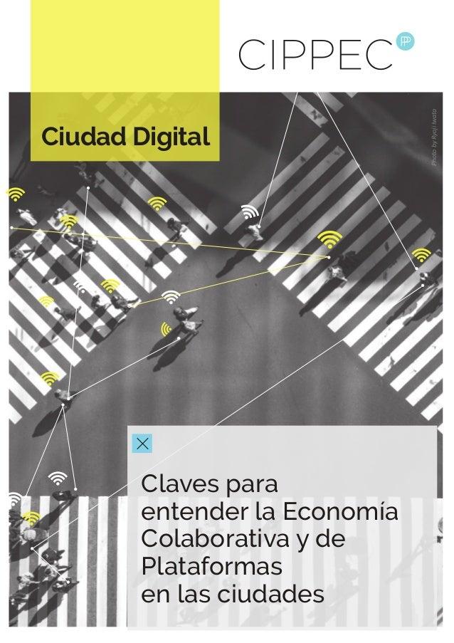 Ciudad Digital Claves para entender la Economía Colaborativa y de Plataformas en las ciudades PhotobyRyojiIwata