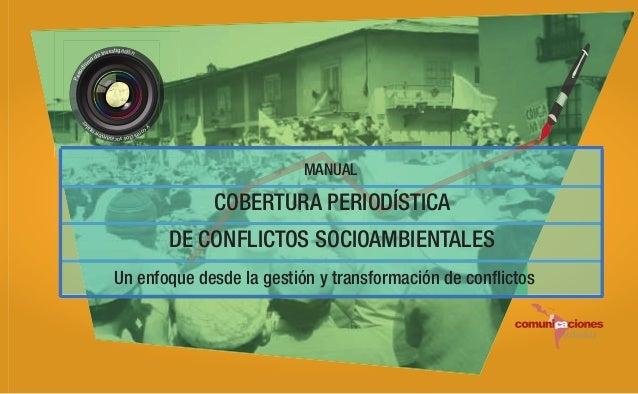 on yc  Per iod is  es  vestigación e in od m  socioamb ictos ien  ta l  MANUAL  COBERTURA PERIODÍSTICA www.comunicacionesa...