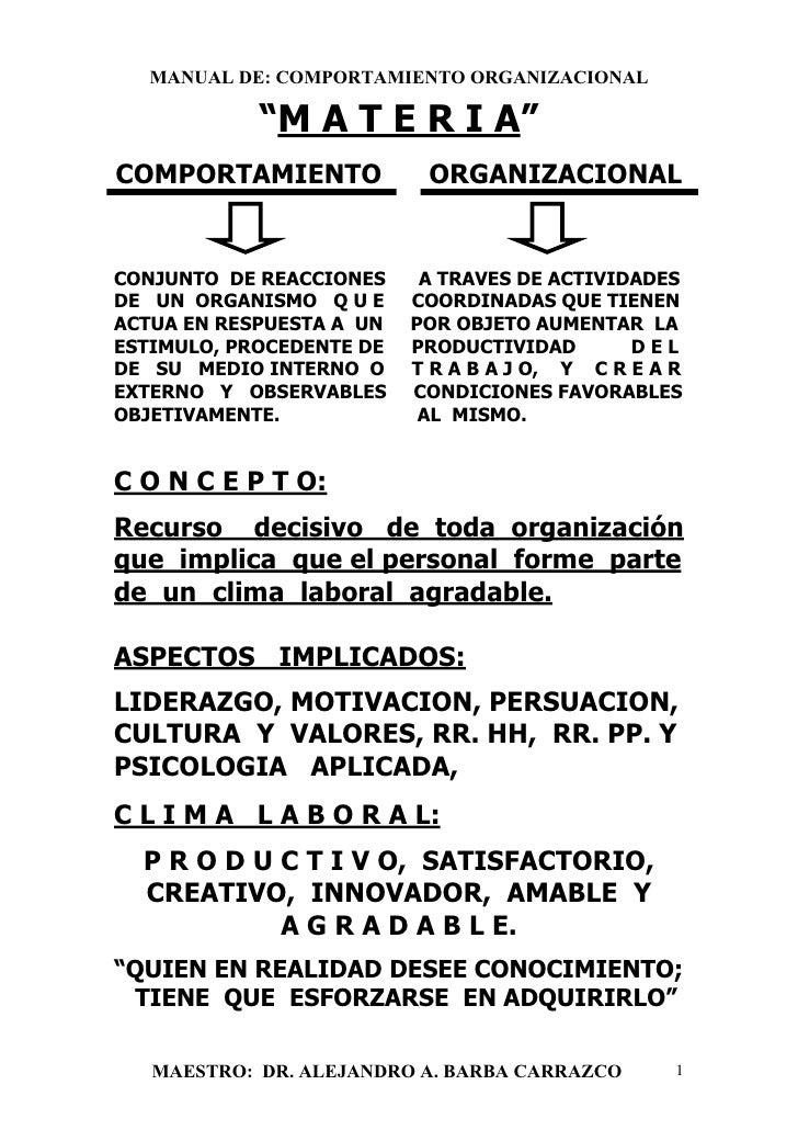 """MANUAL DE: COMPORTAMIENTO ORGANIZACIONAL            """"M A T E R I A""""COMPORTAMIENTO             ORGANIZACIONALCONJUNTO DE RE..."""