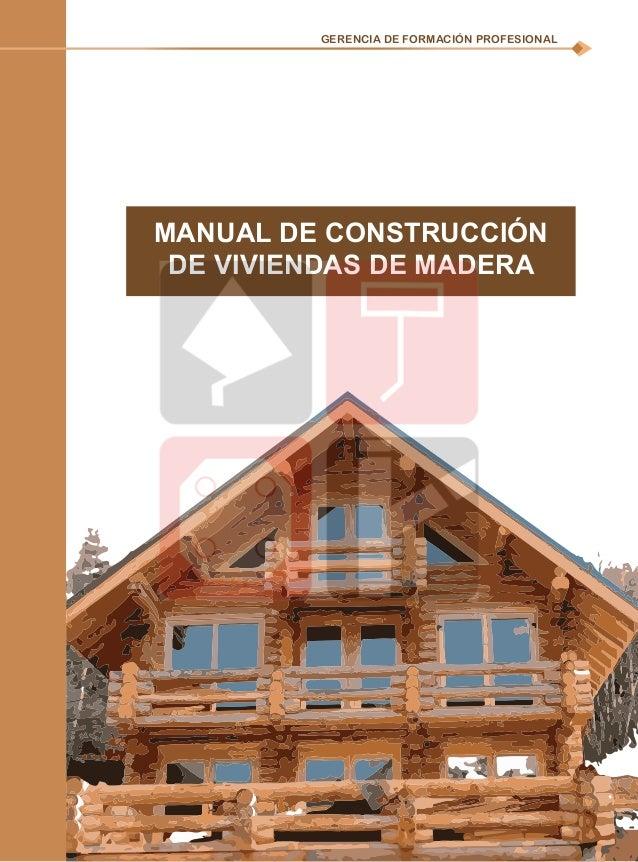 Manual construccion de viviendas de madera for Viviendas en madera