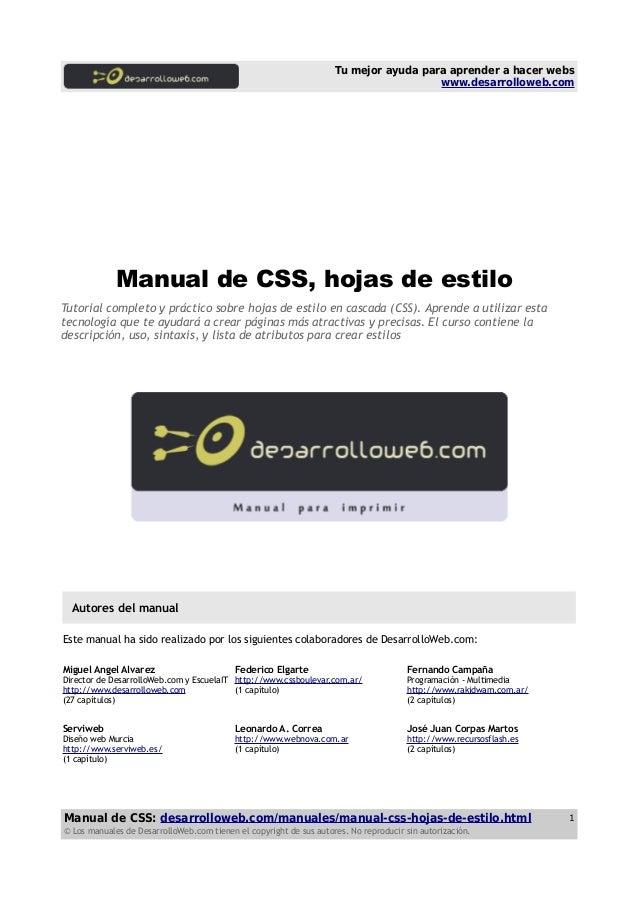 Tu mejor ayuda para aprender a hacer webs www.desarrolloweb.com Manual de CSS, hojas de estilo Tutorial completo y práctic...