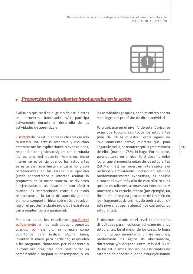19 Rúbricas de observación de aula para la Evaluación del Desempeño Docente MANUAL DE APLICACIÓN Proporcióndeestudiantesin...