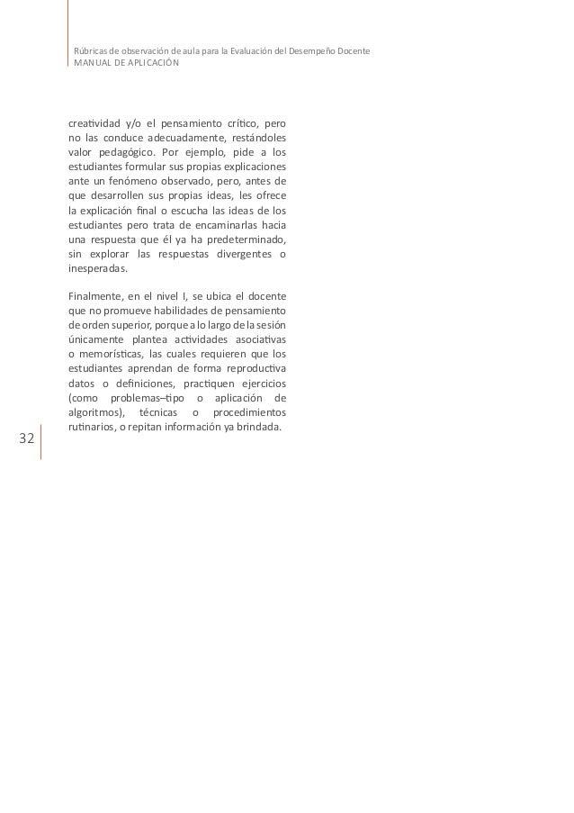32 Rúbricas de observación de aula para la Evaluación del Desempeño Docente MANUAL DE APLICACIÓN creatividad y/o el pensam...
