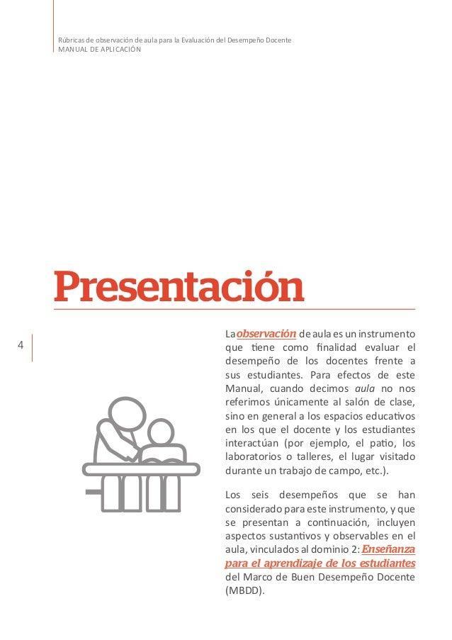 4 Rúbricas de observación de aula para la Evaluación del Desempeño Docente MANUAL DE APLICACIÓN Laobservación deaulaesunin...