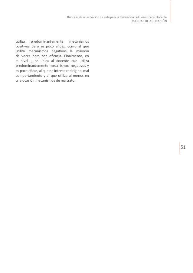 51 Rúbricas de observación de aula para la Evaluación del Desempeño Docente MANUAL DE APLICACIÓN utiliza predominantemente...