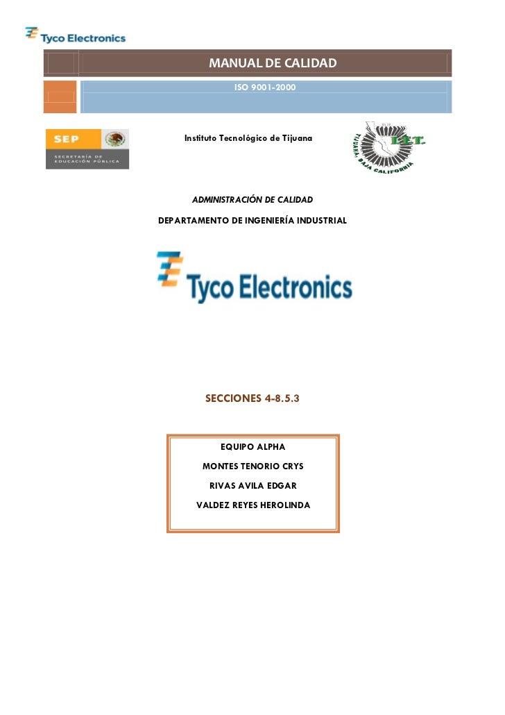 MANUAL DE CALIDAD                  ISO 9001-2000          Instituto Tecnológico de Tijuana           ADMINISTRACIÓN DE CAL...