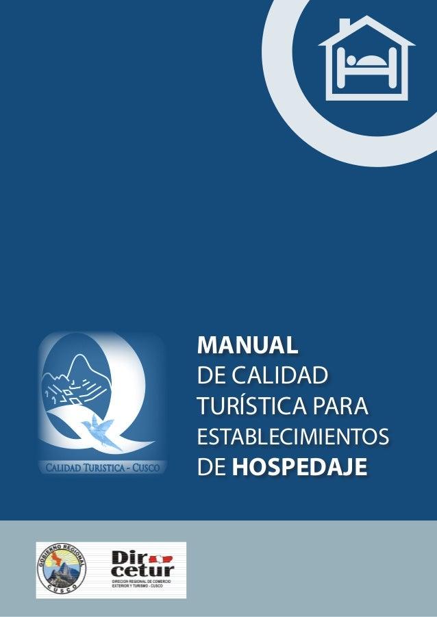 MANUAL  DE CALIDAD  TURÍSTICA PARA  ESTABLECIMIENTOS  DE HOSPEDAJE