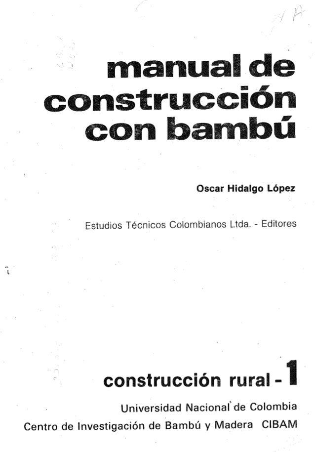 Qscar Hidalgo López  Estudios Técnicos Colombianos Iotda.  - Editores  construcción rural -1 i  Universidad Nacionalide Co...