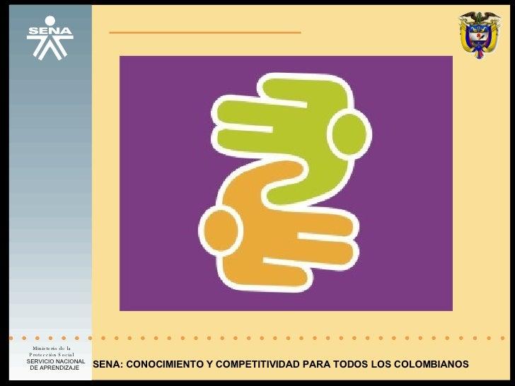 SENA: CONOCIMIENTO Y COMPETITIVIDAD PARA TODOS LOS COLOMBIANOS