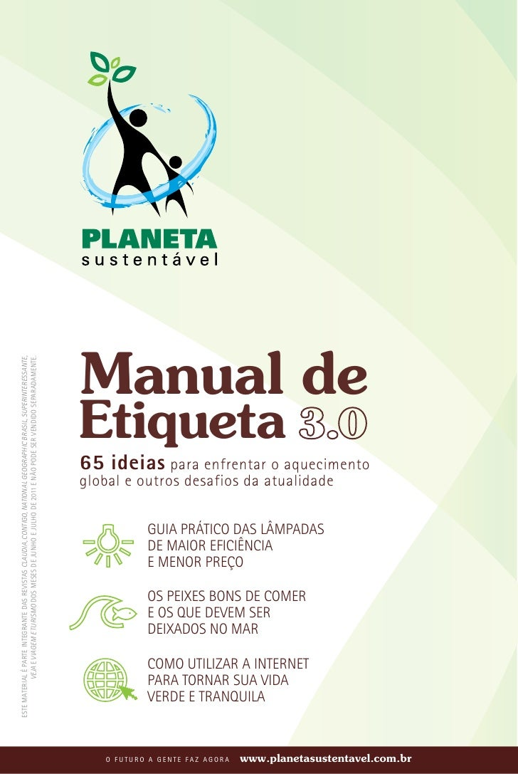 Manual deEste material é parte integrante das revistas Claudia, Contigo, National Geographic Brasil, Superinteressante,   ...