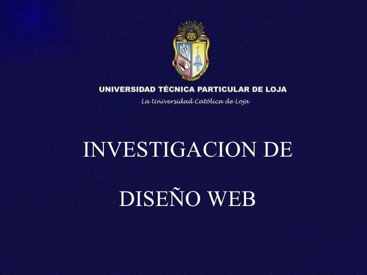 INVESTIGACION DE DISEÑO WEB