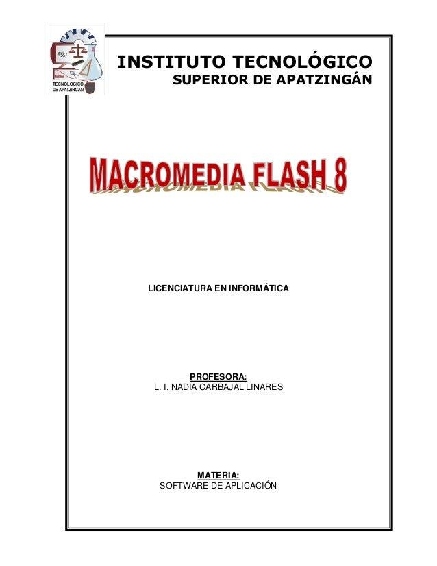 8 LICENCIATURA EN INFORMÁTICA PROFESORA: L. I. NADIA CARBAJAL LINARES MATERIA: SOFTWARE DE APLICACIÓN INSTITUTO TECNOLÓGIC...