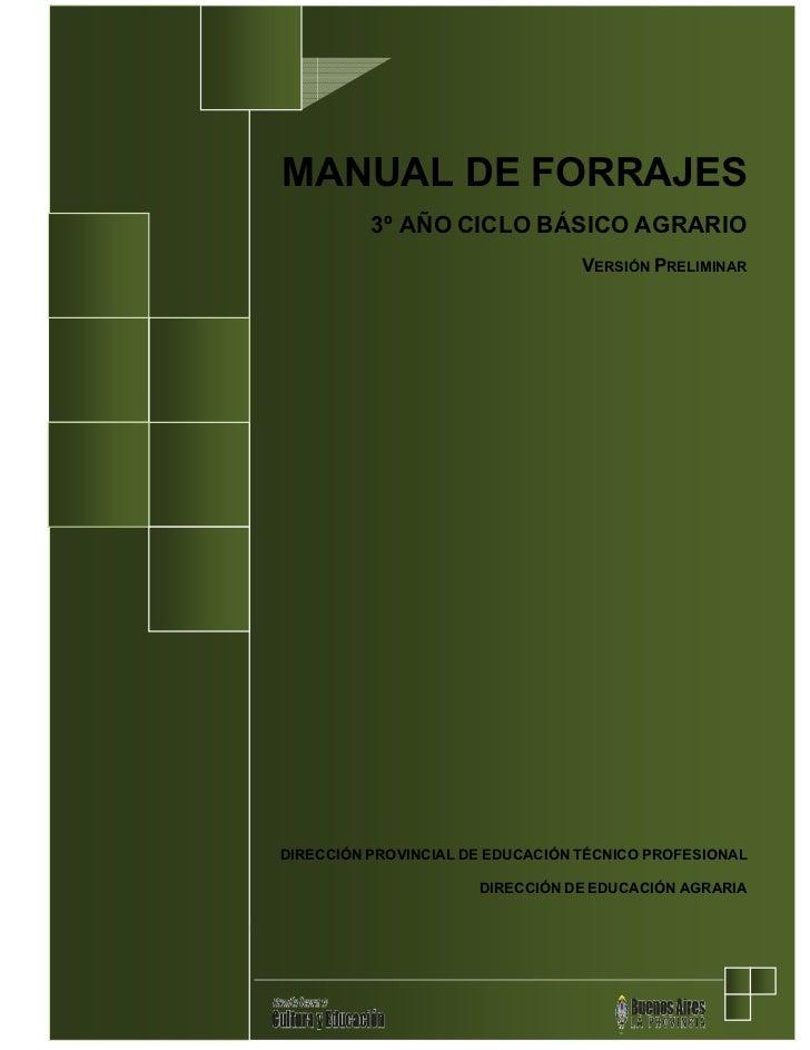 MANUAL DE FORRAJES           3º AÑO CICLO BÁSICO AGRARIO                                   VERSIÓN PRELIMINAR     DIRECCIÓ...