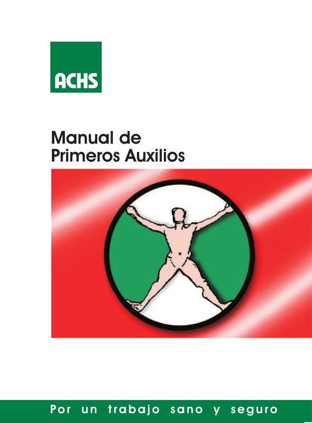 Manual de Primeros Auxilios  1  MANUAL D E PRIMEROSAUXILIOS  Actualizado por: José Miguel Manríquez Carbone